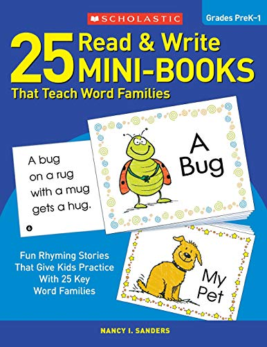 25 Read & Write Mini-Books: That Teach Word Families por Nancy I. Sanders