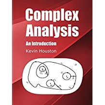 Complex Analysis: An Introduction (English Edition)