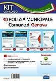 Kit concorso 40 Agenti di Polizia municipale Genova. Volumi per la preparazione al concorso nella polizia municipale. Con software di simulazione