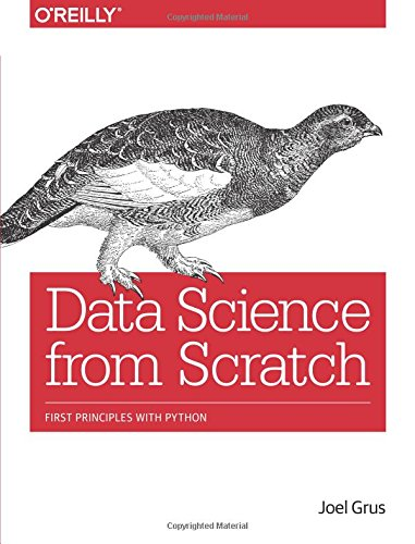 Data Science from Scratch: First Principles with Python por Joel Grus