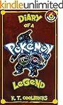 Diary of a Pokemon Go Legend: Book 6