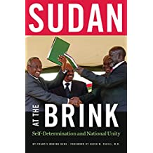 Sudan at the Brink: Self-Determination and National Unity (International Humanitarian Affairs)