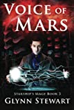 Voice of Mars: Volume 3 (Starship's Mage)