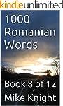 1000 Romanian Words: Book 8 of 12 (Es...