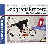 Geografia a km 0. Ediz. compatta. Con e-book. Con espansione online. Con DVD. Per la Scuola media: 1