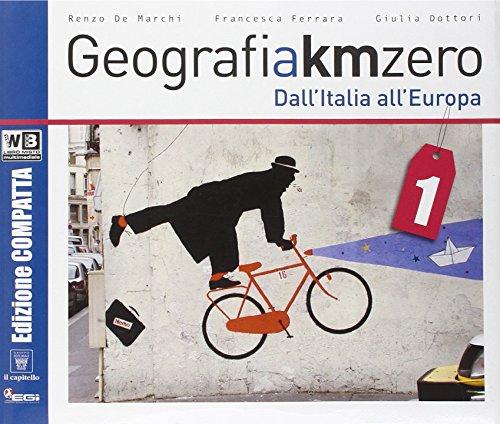 Geografia a km 0. Ediz. compatta. Per la Scuola media. Con DVD. Con e-book. Con espansione online: 1