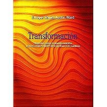 Transformación: Historias sobre la transformación y otros relatos afines de lo profano a lo sublime