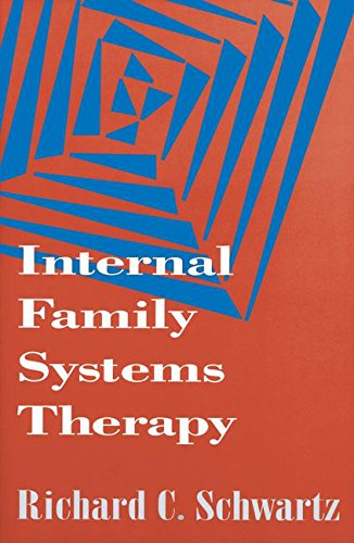 Internal Family Systems Therapy (The Guilford Family Therapy) por Richard C. Schwartz