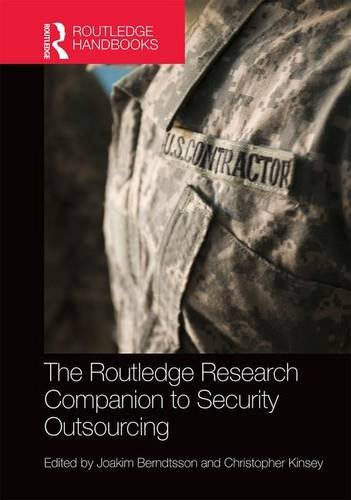 The Routledge Research Companion to Security Outsourcing (Routledge Handbooks)