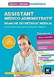 Assistant médico-administratif, Secrétariat médical catégorie B : Préparation complète...