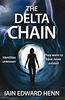 The Delta Chain (English Edition) par [Henn, Iain Edward]
