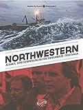 Northwestern: Alaska. Eine norwegische Fischerfamilie. Ihre Saga.