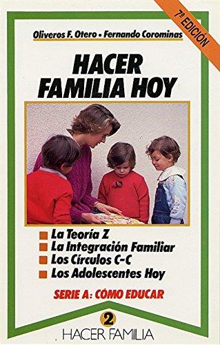 Hacer familia hoy