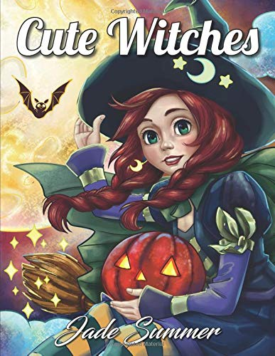 Cute Witches: An Adult Coloring Book with Magical Fantasy Girls, Adorable Gothic Scenes, and Spooky Halloween Fun por Jade Summer