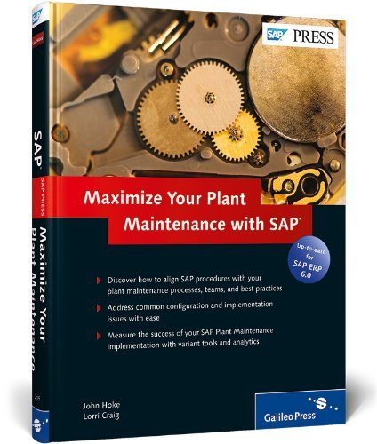 Maximize Your Plant Maintenance with SAP by J. Hoke (October 27,2008)