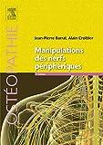 Manipulations des nerfs périphériques