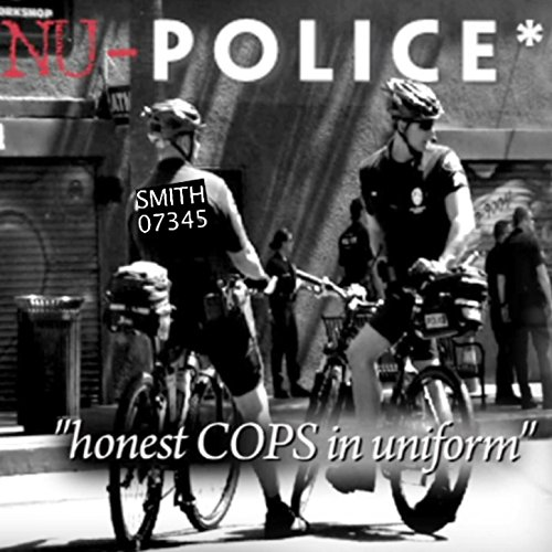 Nu Police Honest Cops In Uniform [Explicit]