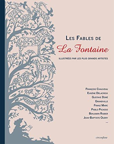 Les Fables de La Fontaine illustrées par les plus grands artistes par Jean de La Fontaine