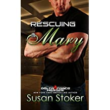 Rescuing Mary (Delta Force Heroes Book 9) (English Edition)