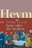 Lenz oder die Freiheit: Roman - Stefan Heym