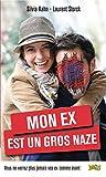 Mon ex est un gros naze (LIVRE POCHE HUM) (French Edition)