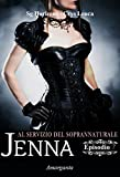 Jenna - Episodio VII: Al servizio del soprannaturale (Italian Edition)