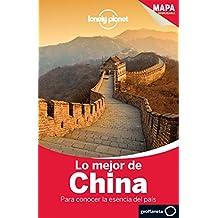 Lo mejor de China 2 (Guías Lo mejor de País/Ciudad Lonely Planet)