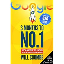 "3 Months to No.1: The ""No-Nonsense"" SEO Playbook for Getting Your Website Found on Google (English Edition)"