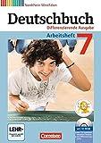 Deutschbuch - Differenzierende Ausgabe Nordrhein-Westfalen: 7. Schuljahr - Arbeitsheft mit Lösungen und Übungs-CD-ROM