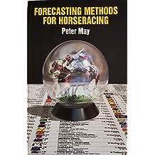 Forecasting Methods for Horseracing