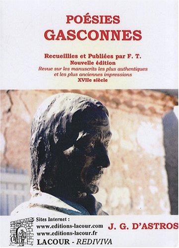 Poésies gasconnes : Tome 1, XVIIe siècle par Joan Giraud d'Astros