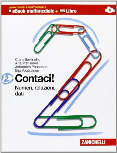 Contaci! Numeri, relazioni, dati-Misure, spazio e figure. Per la Scuola media. Con CD-ROM. Con e-book. Con espansione online: 2