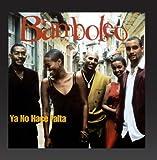 Songtexte von Bamboleo - Ya No Hace Falta