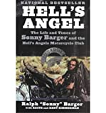 """[( Hell's Angel: The Life and Times of Sonny Barger and the Hell's Angels Motorcycle Club By Barger, Ralph Sonny"""""""" ( Author ) Paperback Oct - 2001)] Paperback"""