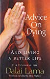 Best Books On Buddhisms - Advice On Dying: And living well by taming Review