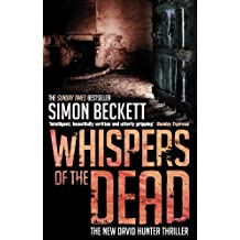 Whispers of the Dead: (David Hunter Series 3) by Simon Beckett (2010-01-01)