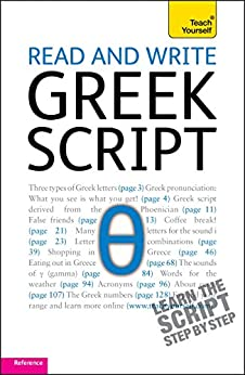 Read and write Greek script: Teach yourself (Read and Write Languages) by [Hunt, Sheila, Couniacis, Dennis]