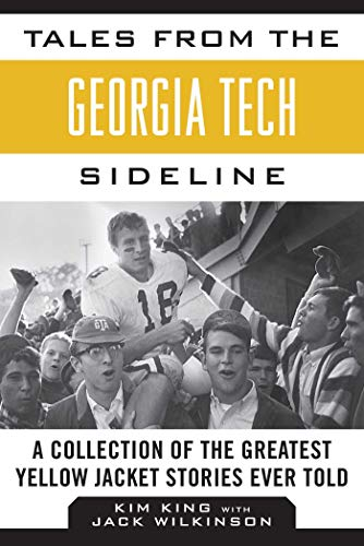Georgia Tech House Flag (Tales from the Georgia Tech Sideline: A Collection of the Greatest Yellow Jacket Stories Ever Told (Tales from the Team))