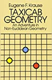 Taxicab Geometry: Adventure in Non-Euclidean Geometry (Dover Books on Mathematics)