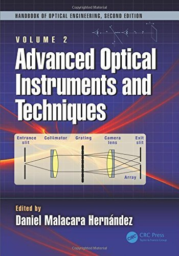 Advanced Optical Instruments and Techniques (Optical Science and Engineering) (English Edition) (Engineering Instrument Advanced)