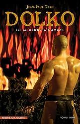 Dolko, Tome 4 : Le dernier combat