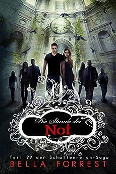 Das Schattenreich der Vampire 29: Die Stunde der Not von [Forrest, Bella]