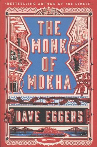The Monk Of Mokha por Eggers Dave