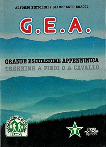 G.E.A. Grande escursione appenninica. Trekking a piedi o a cavallo.
