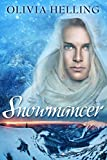 Snowmancer: A Dark Fantasy Romance (Godsbane Prince Book 1) (English Edition)