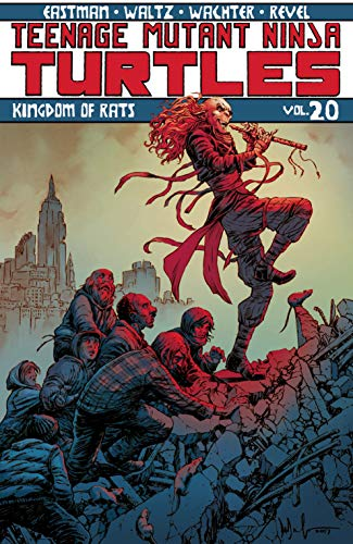 Teenage Mutant Ninja Turtles Vol. 20: Kingdom of Rats ...
