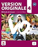 Version Originale: Livre de l'eleve + CD 4 (B2)