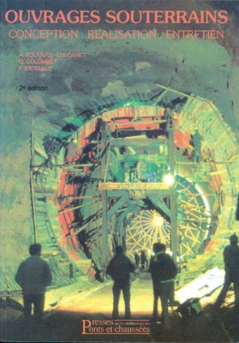 Ouvrages souterrains: Conception. Réalisation. Entretien