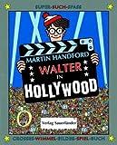 Walter in Hollywood: Grosses-Wimmel-Bilder-Spiel-Buch - Martin Handford