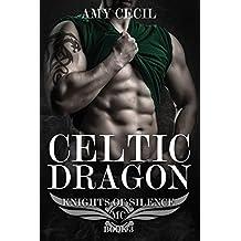 Celtic Dragon: Knights of Silence MC Book 3